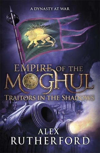 Empire of the Moghul: Traitors in the Shadows (Paperback)