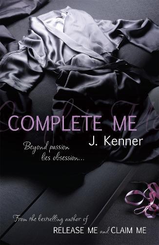 Complete Me: Stark Series Book 3 - Stark Series (Paperback)