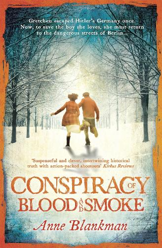 Conspiracy of Blood and Smoke: an epic tale of secrets and survival (Paperback)