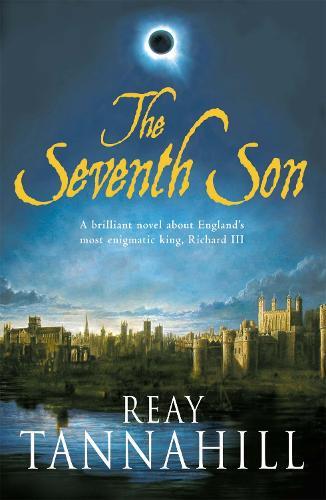 The Seventh Son: A Unique Portrait of Richard III (Paperback)