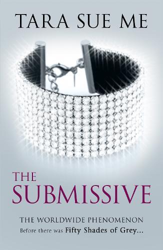 The Submissive: Submissive 1 - The Submissive Series (Paperback)