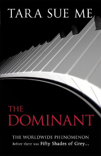 The Dominant: Submissive 2 - The Submissive Series (Paperback)