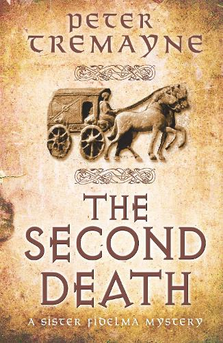 The Second Death (Sister Fidelma Mysteries Book 26): A captivating Celtic mystery of murder and corruption - Sister Fidelma (Paperback)