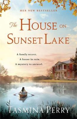 The House on Sunset Lake: A breathtaking novel of secrets, mystery and love (Hardback)