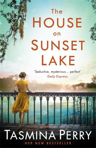 The House on Sunset Lake: A breathtaking novel of secrets, mystery and love (Paperback)