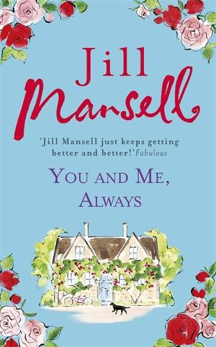 You And Me, Always: An uplifting novel of love and friendship (Hardback)