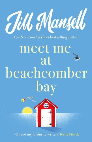 Meet Me at Beachcomber Bay: The feel-good bestseller to brighten your day (Paperback)