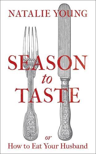Season to Taste or How to Eat Your Husband (Hardback)