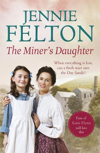 The Miner's Daughter: The Families of Fairley Terrace Sagas 2 - The Families of Fairley Terrace (Paperback)