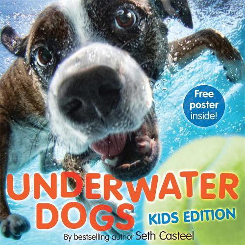 Underwater Dogs (Kids Edition) (Hardback)