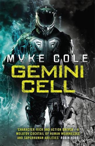 Gemini Cell (Reawakening Trilogy 1): A gripping military fantasy of battle and bloodshed - Reawakening Trilogy (Paperback)