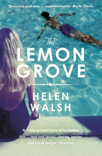 The Lemon Grove: The bestselling summer sizzler - A Radio 2 Bookclub choice (Paperback)