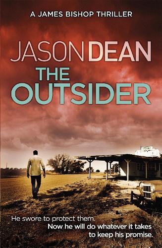 The Outsider (James Bishop 4) - James Bishop (Paperback)