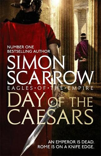 Day of the Caesars (Eagles of the Empire 16) (Paperback)