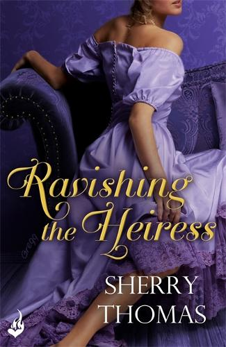 Ravishing the Heiress: Fitzhugh Book 2 - Fitzhugh (Paperback)