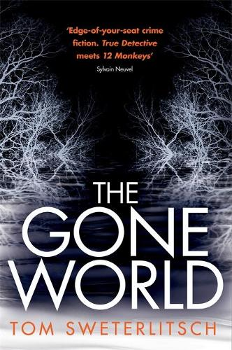 The Gone World (Paperback)