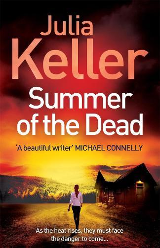 Summer of the Dead (Bell Elkins, Book 3): A riveting thriller of secrets and murder - Bell Elkins (Hardback)