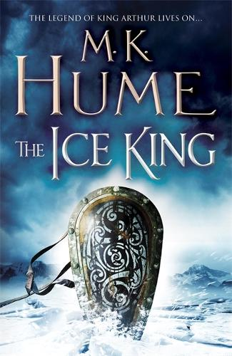 The Ice King (Twilight of the Celts Book III): A gripping adventure of courage and honour - Twilight of the Celts (Paperback)