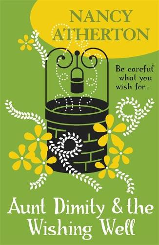 Aunt Dimity and the Wishing Well (Aunt Dimity Mysteries, Book 19): A delightful Cotswold mystery - Aunt Dimity Mysteries (Paperback)