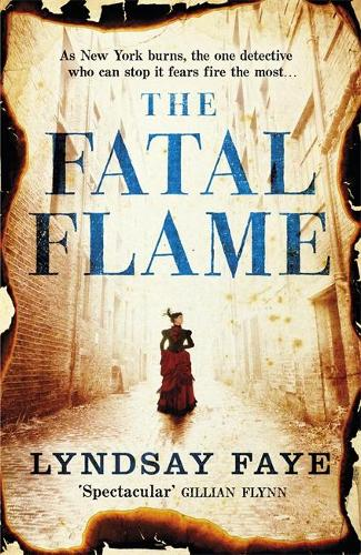 The Fatal Flame (Hardback)