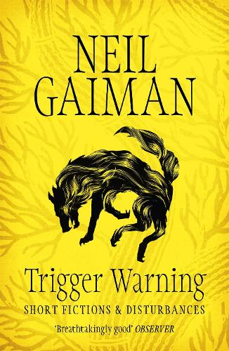 Trigger Warning: Short Fictions and Disturbances (Paperback)