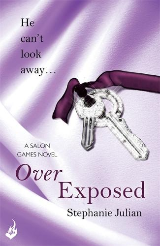 Over Exposed: Salon Games Book 3 - Salon Games (Paperback)