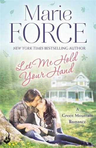 Let Me Hold Your Hand: Green Mountain Book 2 - Green Mountain (Paperback)