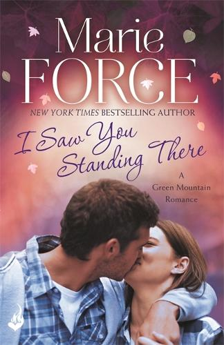 I Saw You Standing There: Green Mountain Book 3 - Green Mountain (Paperback)