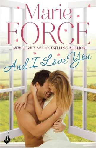 And I Love You: Green Mountain Book 4 - Green Mountain (Paperback)
