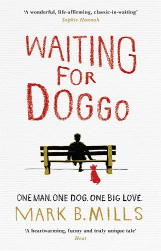 Waiting For Doggo: The feel-good romantic comedy for dog lovers and friends (Paperback)