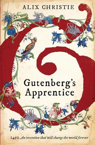 Gutenberg's Apprentice (Paperback)
