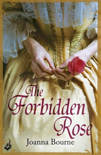The Forbidden Rose: Spymaster 1 (A series of sweeping, passionate historical romance) - Spymaster (Paperback)
