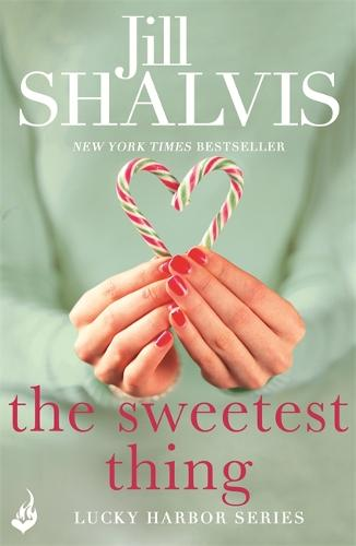 The Sweetest Thing: Lucky Harbor 2 - Lucky Harbor (Paperback)