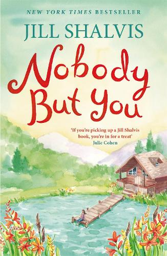 Nobody But You: A warm and funny romance - Cedar Ridge (Paperback)
