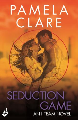 Seduction Game: I-Team 7 (A series of sexy, thrilling, unputdownable adventure) - I-Team (Paperback)