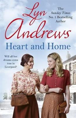 Heart and Home: Will all their dreams come true? (Hardback)