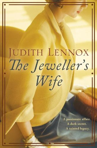 The Jeweller's Wife: A compelling tale of love, war and temptation (Paperback)