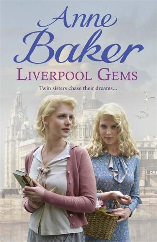 Liverpool Gems: Twin sisters chase their dreams... (Hardback)