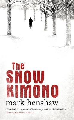 The Snow Kimono (Hardback)