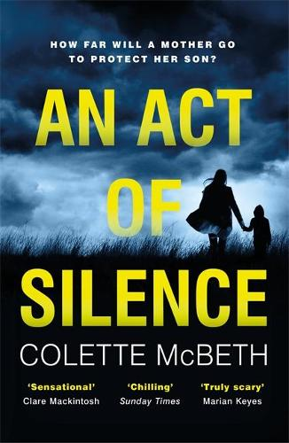 An Act of Silence: A gripping psychological thriller with a shocking final twist (Paperback)