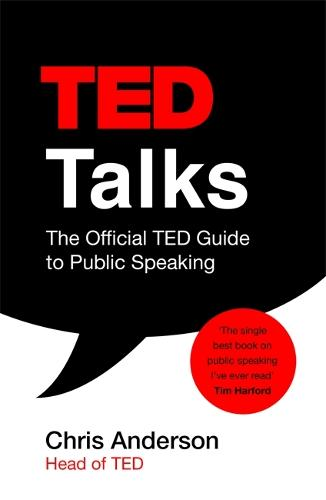 99cfc3a7fb2c TED Talks: The official TED guide to public speaking: Tips and tricks for  giving unforgettable speeches and presentations (Paperback)