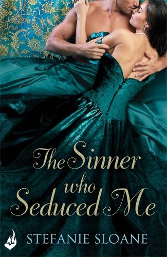 The Sinner Who Seduced Me: Regency Rogues Book 3 - Regency Rogues (Paperback)