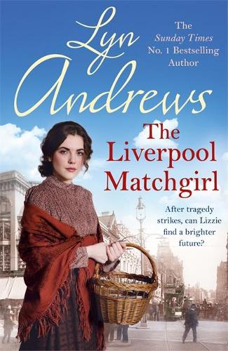 The Liverpool Matchgirl: The heart-rending saga of a motherless Liverpool girl (Hardback)