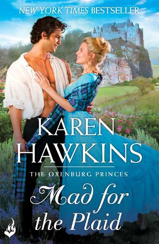Mad For The Plaid: Princes of Oxenburg 3 (Paperback)