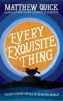 Every Exquisite Thing (Hardback)