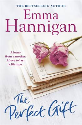 The Perfect Gift: This uplifting novel of mothers and daughters will warm your heart (Paperback)