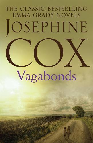 Vagabonds: A gripping saga of love, hope and determination (Emma Grady trilogy, Book 3) (Paperback)