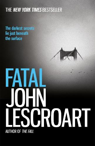 Fatal: A captivating thriller of a love affair that turns deadly (Paperback)