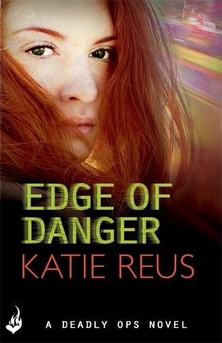 Edge Of Danger: Deadly Ops 4 (A series of thrilling, edge-of-your-seat suspense) - Deadly Ops (Paperback)