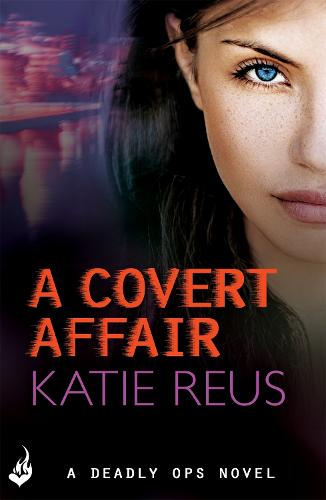A Covert Affair: Deadly Ops 5 (A series of thrilling, edge-of-your-seat suspense) - Deadly Ops (Paperback)